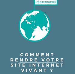 [eBook] Comment rendre votre site Internet vivant ?